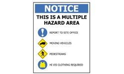 NOTICE SIGN: THIS IS A MULTIPLE HAZARD AREA